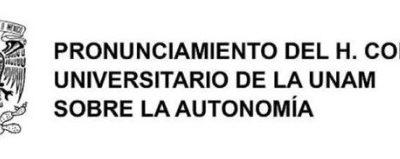 Pronunciamiento del H. Consejo Universitario de la UNAM sobre la Autonomía